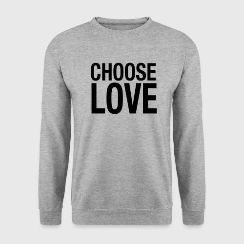 CHOOSE LOVE - Männer Pullover