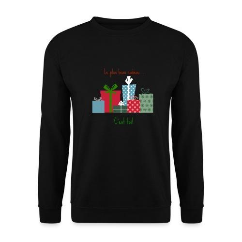 Le plus beau cadeau - Sweat-shirt Unisex