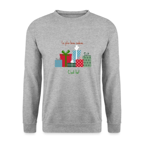Le plus beau cadeau - Sweat-shirt Unisexe