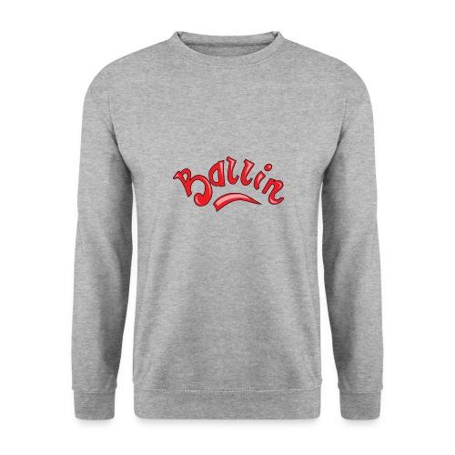 Ballin - Unisex sweater