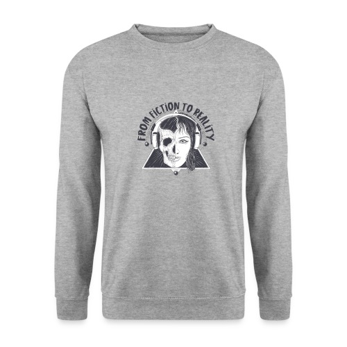 ''From Fiction To Reality'' Merchandise - Unisex sweater