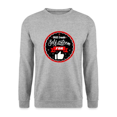 Trade self-esteem for likes (inches) - Unisex Sweatshirt
