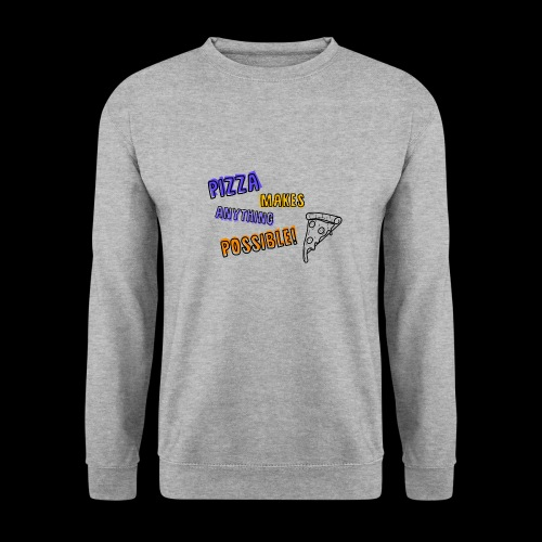 Pizza makes anything possible! - Colorful Design - Felpa unisex