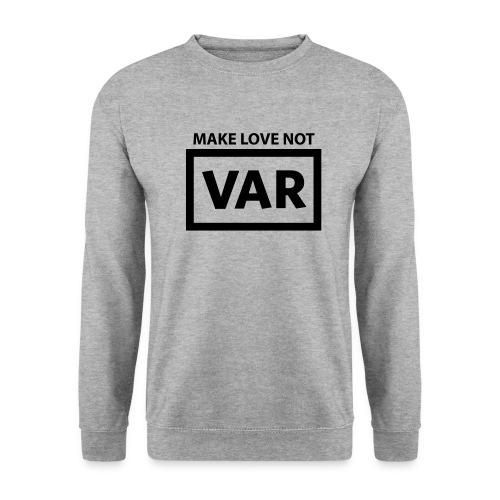 Make Love Not Var - Mannen sweater