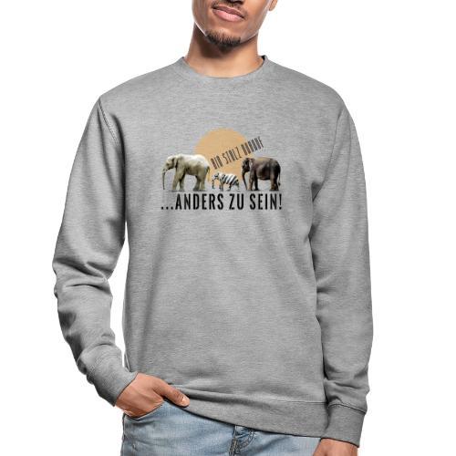 Stolz anders zu sein - Unisex Pullover
