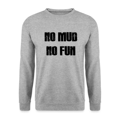 No Mud No Fun - Männer Pullover