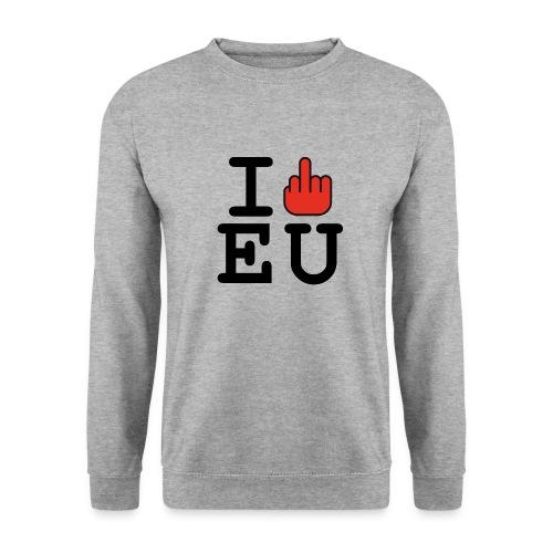 i fck EU European Union Brexit - Men's Sweatshirt