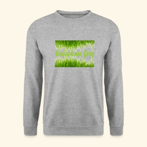 einfach nur gras2 - Männer Pullover