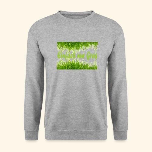 einfach nur gras2 - Unisex Pullover