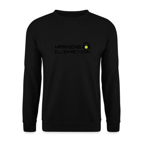 Warning DJ in Action - Unisex sweater