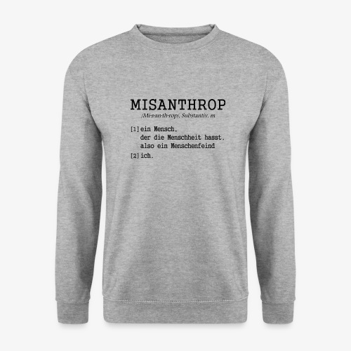 misanthrop menschenhasser menschenfeind - Männer Pullover