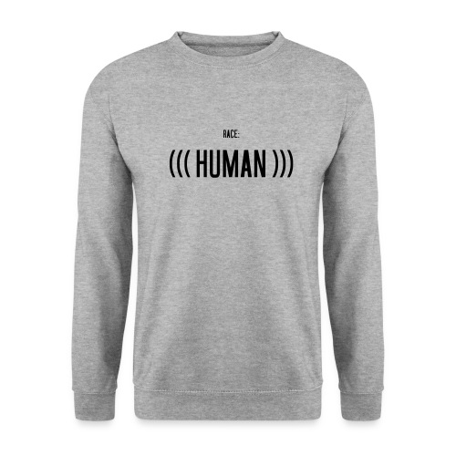 Race: (((Human))) - Unisex Pullover