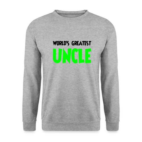 World's greatest uncle - Unisex Sweatshirt