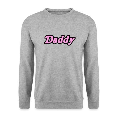 Daddy - Unisex Sweatshirt