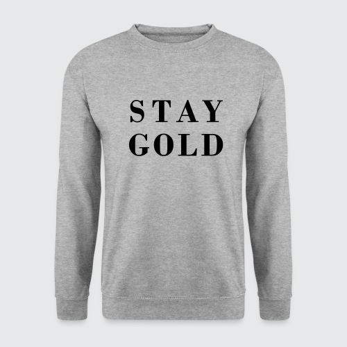 stay gold - Unisex Pullover