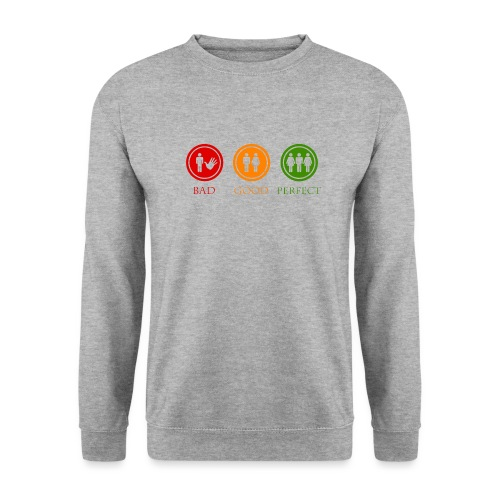 Bad good perfect - Threesome (adult humor) - Unisex sweater