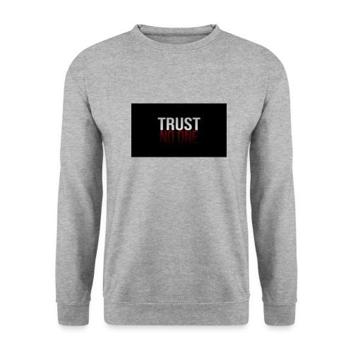 Trust, NO ONE! - Unisex sweater