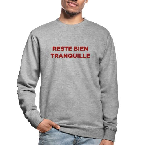 Logo Reste Bien rouge - Sweat-shirt Unisexe