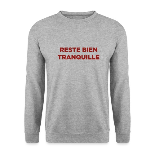 Logo Reste Bien rouge - Sweat-shirt Unisex