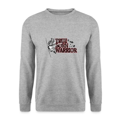 True Born Warrior - Männer Pullover