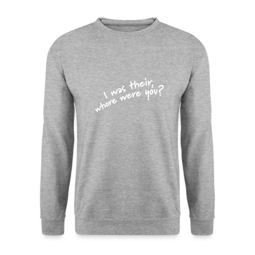 Dyslexic I was there - Mannen sweater