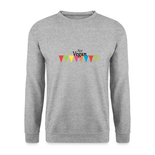 Not Vegan - Men's Sweatshirt