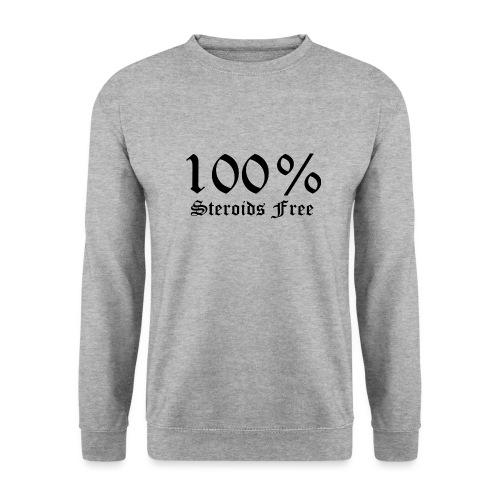 100% bez sterydów - Bluza unisex