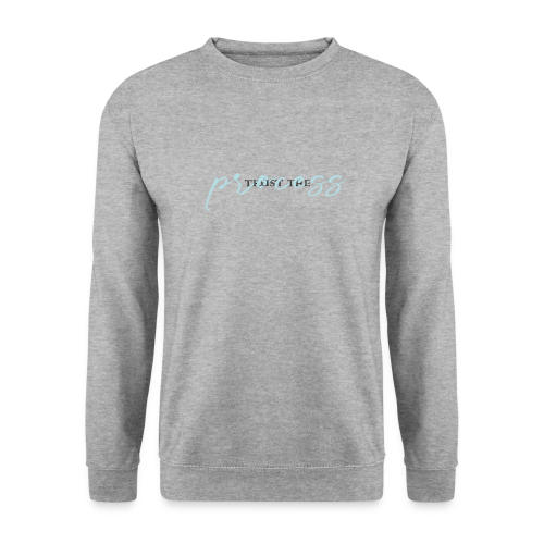 Trust the process - Men's Sweatshirt