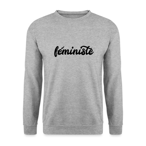 féministe - Sweat-shirt Unisexe