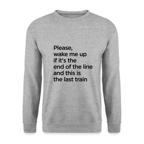 The End of the Line - Men's Sweatshirt