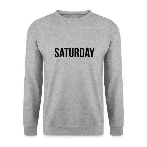 Saturday - Men's Sweatshirt