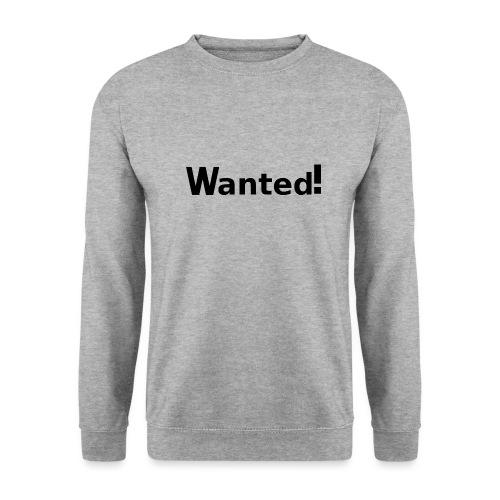 Wanted. schwarz - Unisex Pullover