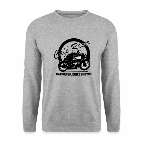 Having Fun, Doing The Ton - Unisex Sweatshirt