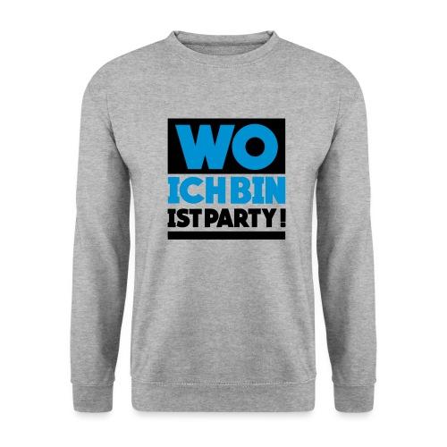 Wo ich bin ist Party! - Männer Pullover