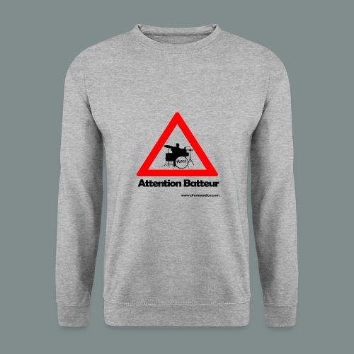Attention batteur - Sweat-shirt Unisex