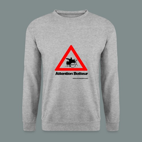 Attention batteur - Sweat-shirt Unisexe