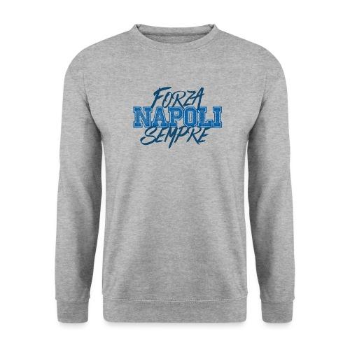 Forza Napoli Sempre - Felpa unisex