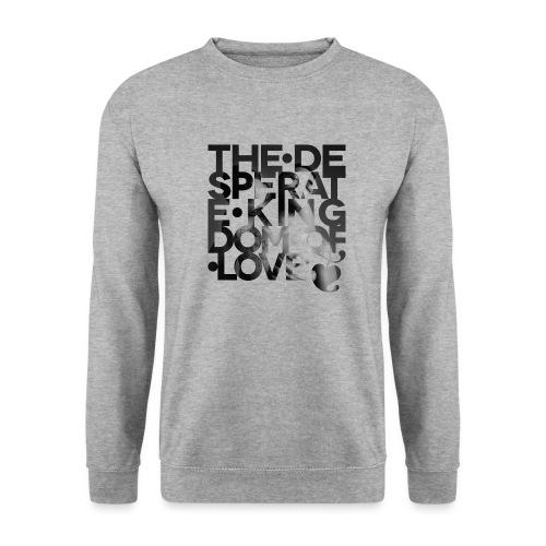 Desperate Kingdom of Love - Men's Sweatshirt