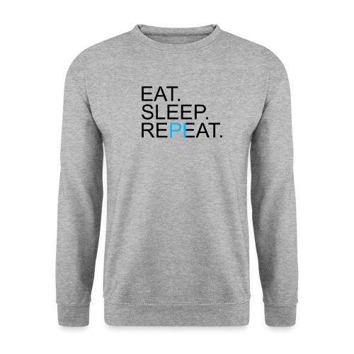 Eat Sleep Repeat PI Mathe Hell - Unisex Pullover