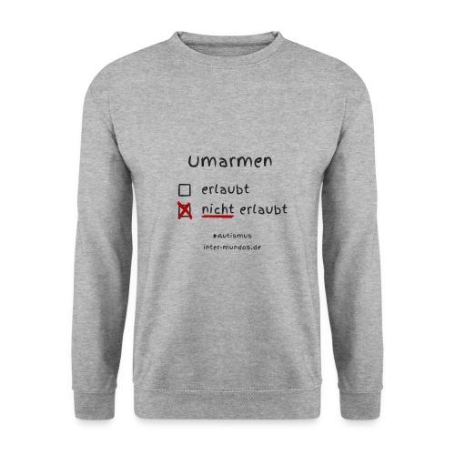 Umarmen nicht erlaubt - Männer Pullover