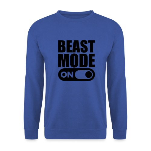 BEAST MODE ON - Unisex Sweatshirt