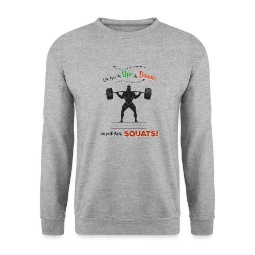 Do You Even Squat? - Men's Sweatshirt