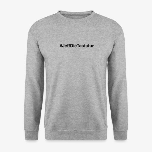 hashtag jeffdietastatur schwarz - Unisex Pullover