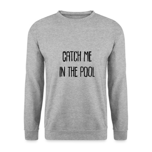 catch me in the pool - Männer Pullover