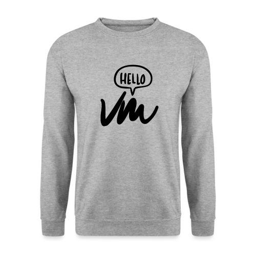 VM Hello! - Men's Sweatshirt