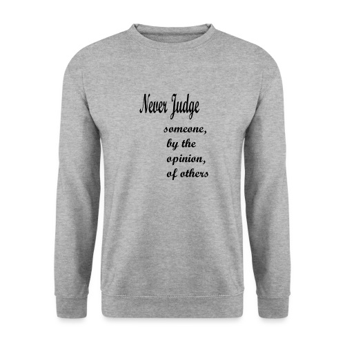 Never Judge - Men's Sweatshirt