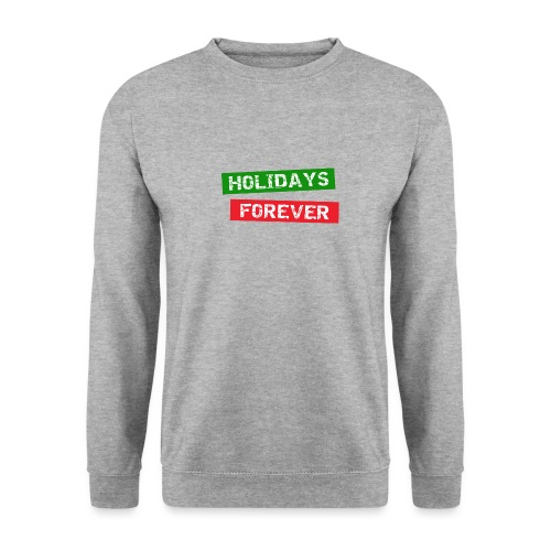 holidays forever - Unisex Pullover