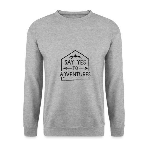 Say yes to Adventures - Männer Pullover