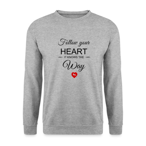 follow your heartbesser - Unisex Pullover