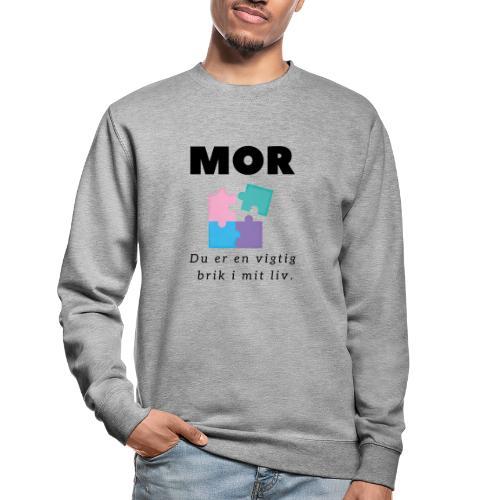 Gave til mor - Du er en vigtig brik i mit liv - Unisex sweater